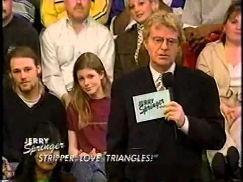 Princess reccomend Jerry springer deaf stripper
