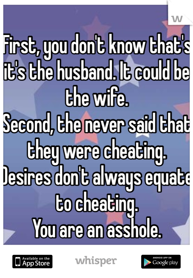 Cheating asshole husband